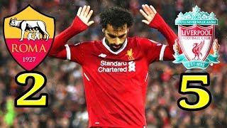 ملخص مباراة الجنون ليفربول ـ وروما 5ـ2✔صلاح يدمرالقياصرة بهدفين عالميين✔جنون رؤوف خليف