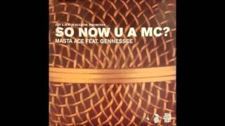 Masta Ace (f. Gennessee) - So Now U A MC? (Creators Remix, Inst.)
