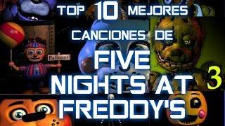 Top 10 Mejores Canciones De FIVE NIGHTS AT FREDDY'S BY - YEIRSONFLOOP Y DIVERSIÓN