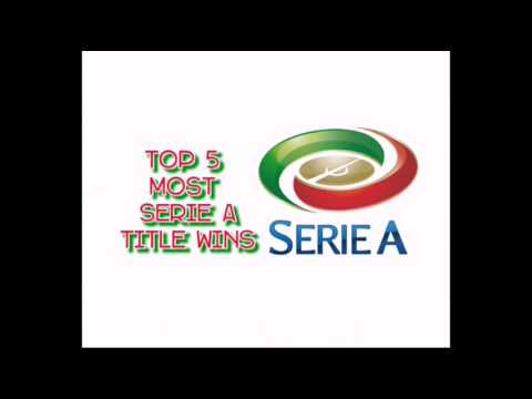 TOP 5 SERIE A / ITALIAN TEAMS CLUBS WITH THE MOST LEAGUE CHAMPIONSHIP / TITLE WINS ITALIA