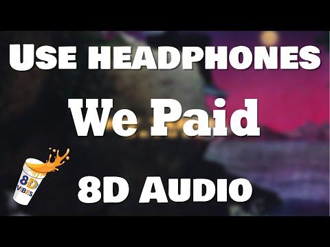Lil Baby X 42 Dugg – We Paid (8D AUDIO) 🎧 [BEST VERSION]
