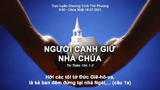 HTTL LONG THÀNH - Chương trình thờ phượng Chúa - 18/07/2021