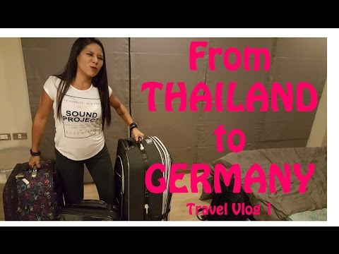 From THAILAND to GERMANY - Travel Vlog 1