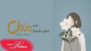 Lyrics || Chúc Em Bình Yên - Trịnh Đình Quang