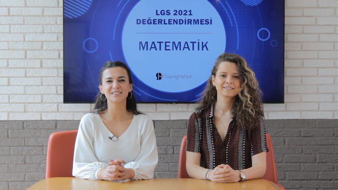 LGS 2021 Matematik Sınav Değerlendirmesi