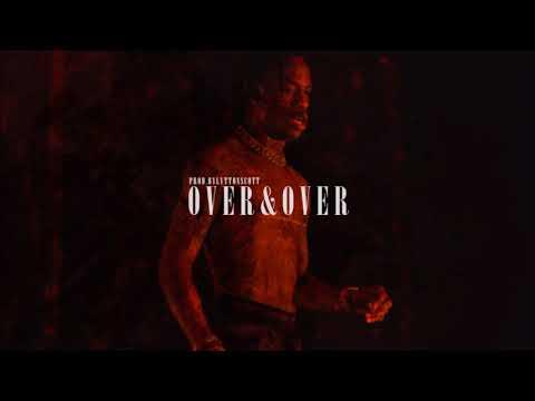 "[FREE] Travis Scott x Drake type beat ""Over & Over"" | Trap Instrumental (Prod. by Lytton Scott)"