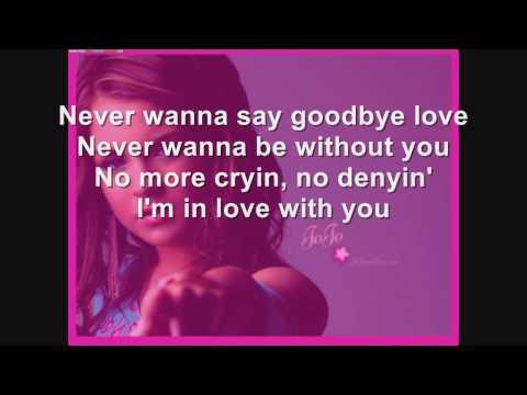 JoJo-Never Say Goodby