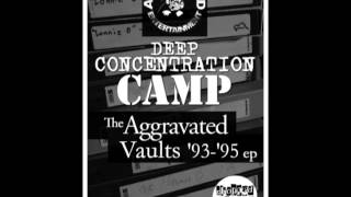 DEEP CONCENTRATION CAMP/AGGRAVATED VAULTS 93-95 *LIMITED VINYL* CHOPPED HERRING