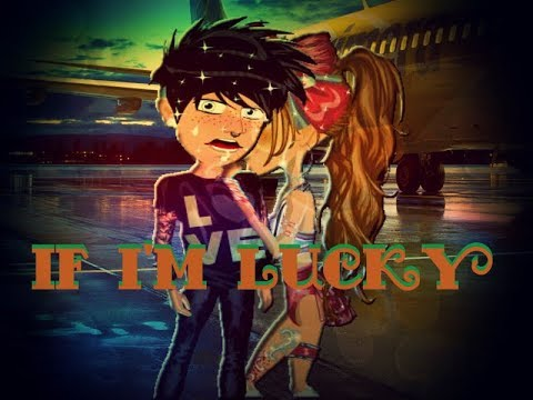If I'm Lucky - MSP