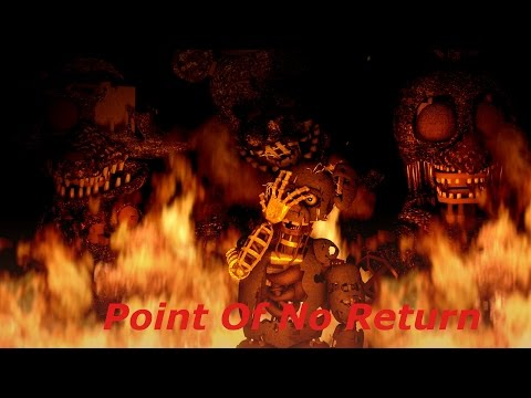[SFM FNAF] Point of no Return [Nightcore]