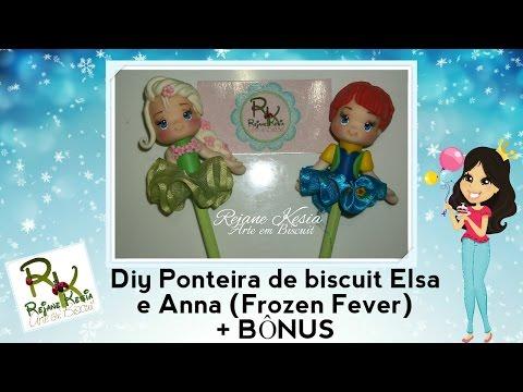 Diy Ponteira de biscuit Anna e Elsa - Frozen Fever + Bônus