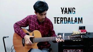 Yang Terdalam | Fingerstyle Guitar Cover