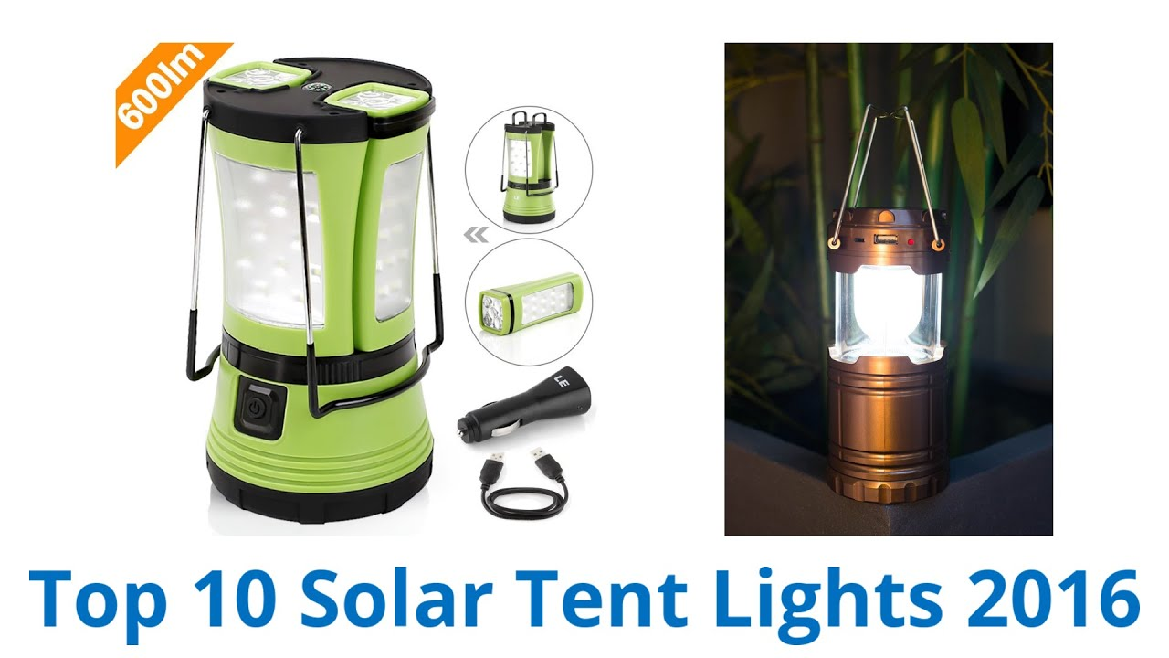 10 Best Solar Tent Lights 2016  sc 1 st  YouTube & 10 Best Solar Tent Lights 2016 - YouTube