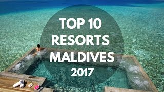 TOP 10 Resorts Maldives 2017 (BREATHTAKING HD VIDEOS) thumbnail