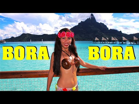 BORA BORA - BEST ISLAND VACATION - 4K