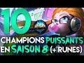 10 CHAMPIONS PUISSANTS EN SAISON 8 ET LEURS RUNES ! - Patch 8.2