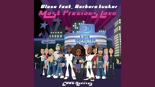 Most Precious Love (feat. Barbara Tucker) (High Contrast Remix)