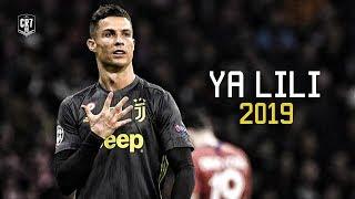 Cristiano Ronaldo • Ya Lili • 2019
