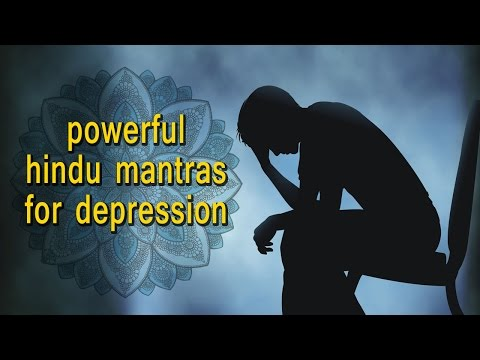 3 Powerful Hindu Mantras for Depression | Vedic Mantras for Healing Chronic Depression and Anxiety