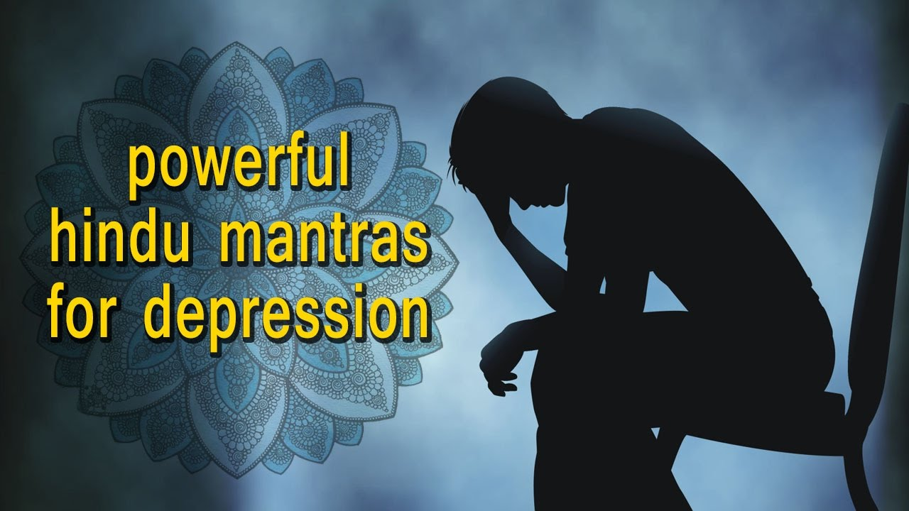 3 Powerful Hindu Mantras For Depression Vedic Mantras For Healing