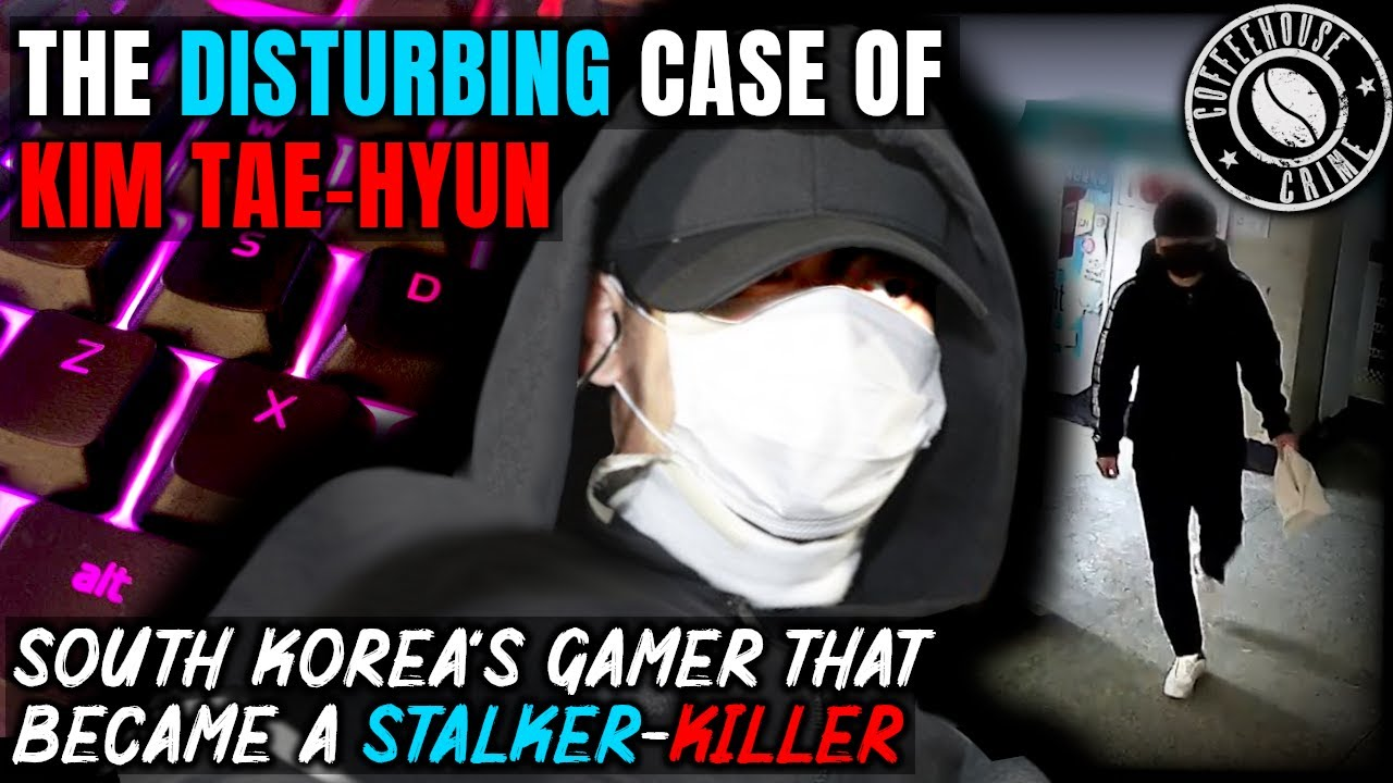 The Stalker That Lived With Dead Bodies   The Disturbing Case of Kim Tae-Hyun