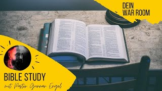 Dein War Room // Bible Study