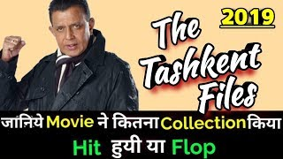 Mithun Chakraborty THE TASHKENT FILES 2019 Bollywood Movie Lifetime WorldWide Box Office Collection