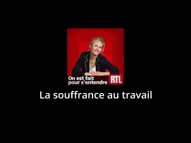 RTL - La souffrance au travail