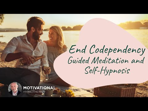 End Codependency - Meditation and Self-Hypnosis
