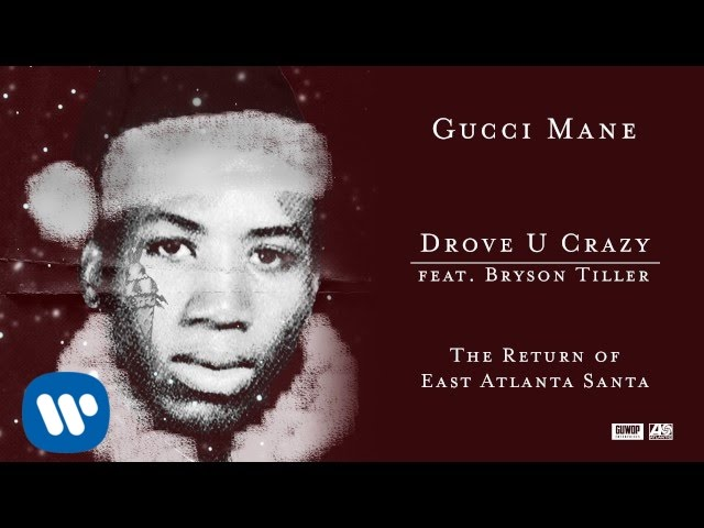 Gucci Mane - Drove U Crazy feat. Bryson Tiller  Official Audio ... 2604c0be0