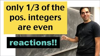 """Peyam's reaction to blackpenredpen's """"1/3 of all positive integers are even"""" video"""