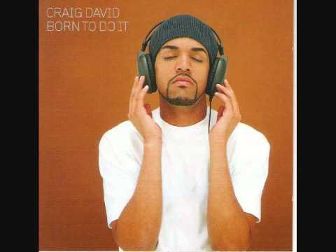 Booty man  Craig David Born to do it