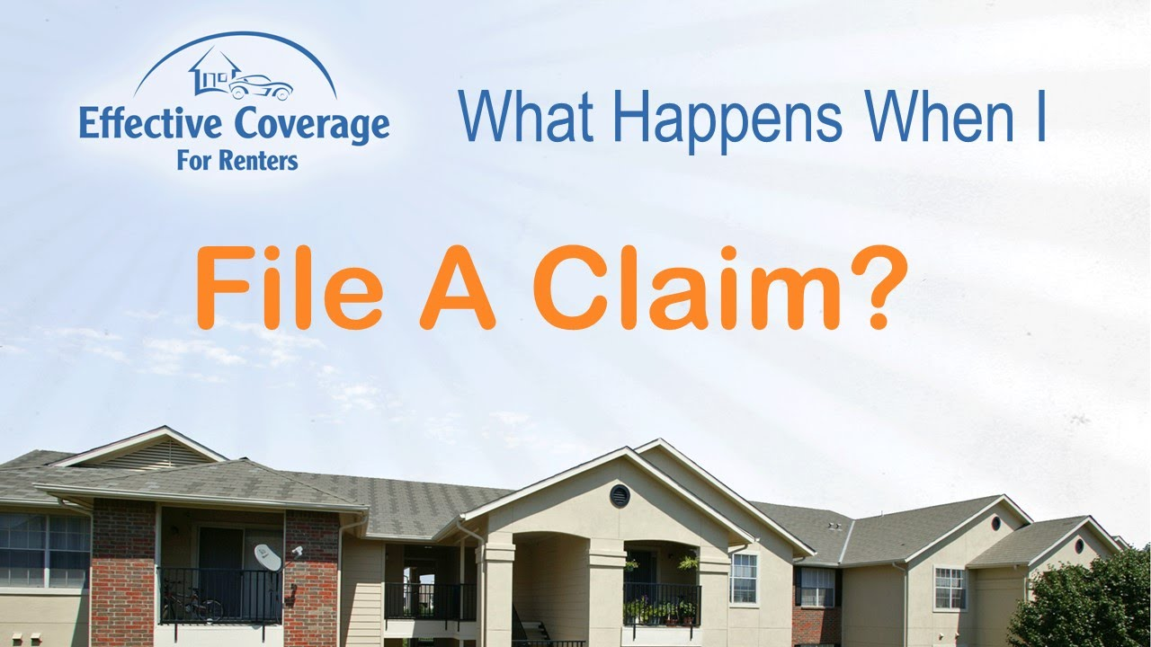 What Happens When I File A Renters Insurance Claim?