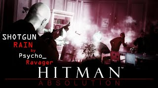 Hitman - Absolution - Shotgun Rain