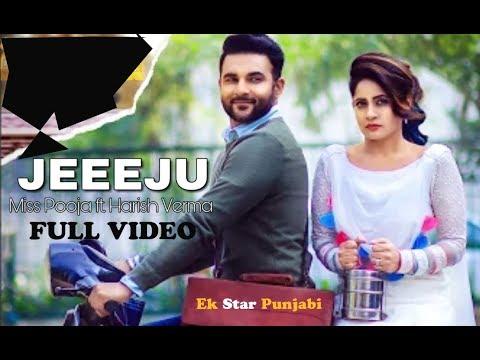 Jeeeju - Miss Pooja Ft Harish Verma  - G Guri - Latest Punjabi Song 2017 - Ek Star Punjabi
