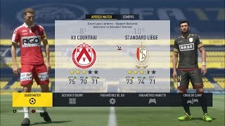 "FIFA 17 (PC) : KV Courtrai - Standard de Liège 15/10/2016 "" Jupiler Pro League Journée 10 """