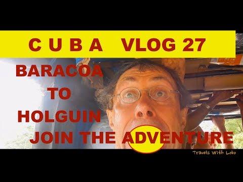 CUBA - BARACOA TO HOLGUIN - Humboldt National Park - Moa - Join the Adventure