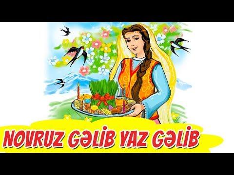 Novruz Gəlib Yaz Gəlib Seiri Youtube