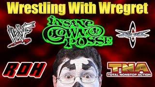 The Insane Clown Posse   Wrestling With Wregret