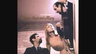 Peter, Paul & Mary - Too Much of Nothing