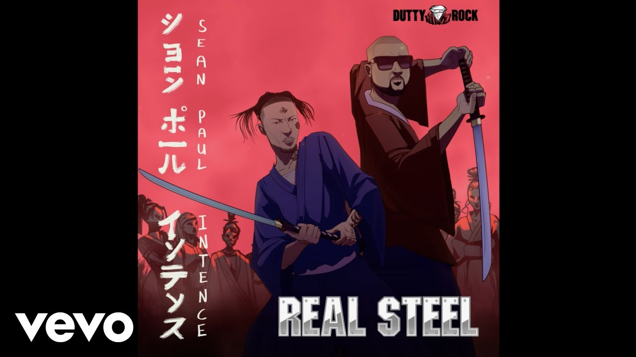 Sean Paul, Intence - Real Steel (Official Audio)