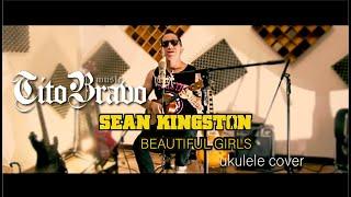 Beautiful Girls -  Sean Kingston - Ukulele Cover (Tito Bravo)