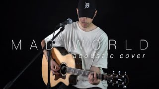 Gary Jules - Mad World (Acoustic Cover by Dave Winkler)