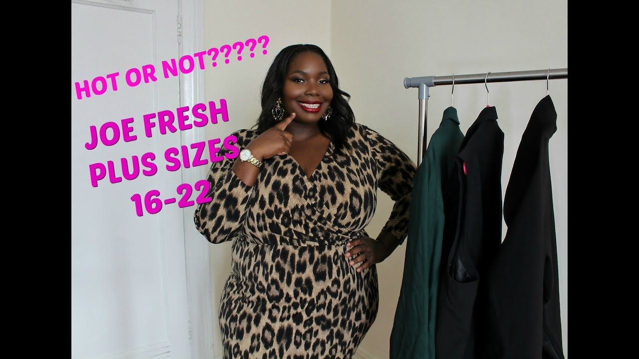 b2e70887c0c JOE FRESH NEW PLUS SIZE COLLECTION TRY ON HAUL FOR SIZES 16-22 - YouTube
