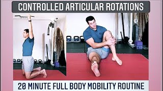 20 Minute Full Body Mobility Instruction: Controlled Articular Rotations