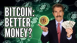 Stossel: Is Bitcoin Better Money?