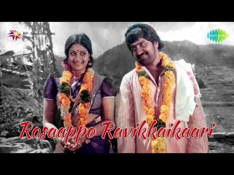 Rosaappo Ravikkaikaari   Tamil Movie Audio Jukebox
