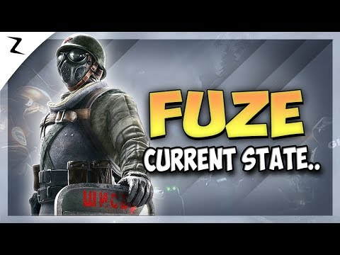 The State of Fuze.. - Rainbow Six Siege