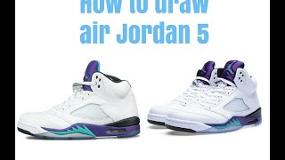 How to draw air Jordan 5