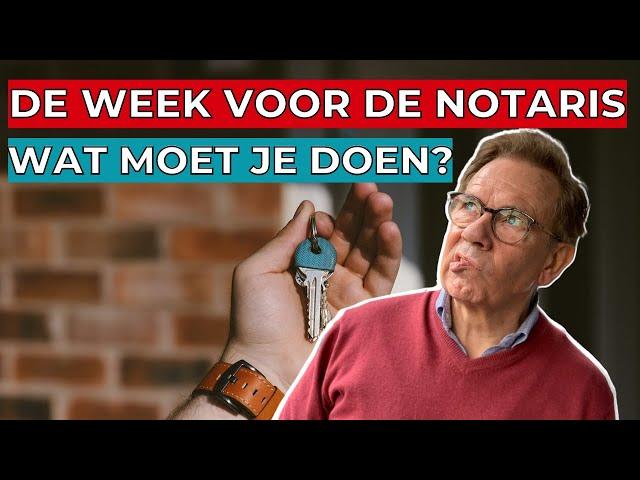 Wat moet je allemaal doen in de week voor de sleuteloverdracht?